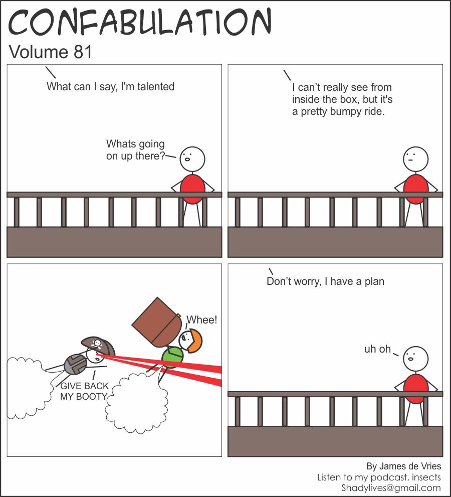 Confabulation 81 – I have a plan